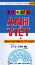 Từ Điển Anh - Việt (Khoảng 340.000 Từ)