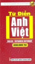 Từ Điển Anh - Việt (Khoảng 330.000 Từ) - Tái Bản 2017