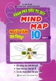 Khám Phá Siêu Tư Duy Mind Map Ngữ Văn Tài Năng 10 - Quyển 2