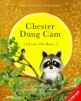 Picture Book Song Ngữ - Chester Dũng Cảm