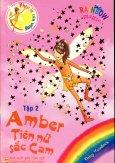 Phép Lạ Cầu Vồng - Tập 2: Amber Tiên Nữ Sắc Cam