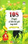 108 Truyện Cổ Tích Thế Giới Hay Nhất (Tái Bản 2017)