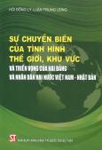 Sự Chuyển Biến Của Tình Hình Thế Giới, Khu Vực Và Triển Vọng Của Hai Đảng Và Nhân Dân Hai Nước Việt Nam - Nhật Bản