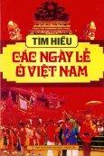 Tìm Hiểu Các Ngày Lễ Ở Việt Nam