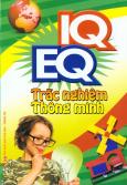 IQ, EQ Trắc Nghiệm Thông Minh