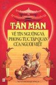Tản Mạn Về Tín Ngưỡng Và Phong Tục Tập Quán Của Người Việt