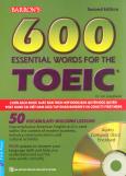 Barron's 600 Essential Words For The TOEIC (Kèm 2 CD) - Tái Bản 2016