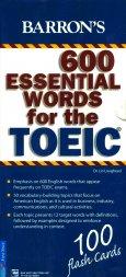 Bộ Flashcards - 600 Essential Words For The TOEIC (Tái Bản 2017)