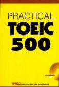 Practical Toeic 500 (Dùng Kèm Đĩa CD)