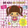 Ehon Kỹ Năng Sống - Bé Gái Đi Toilet