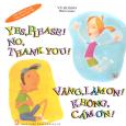 Yes, Please! No, Thank You! - Vâng, Làm Ơn! Không, Cám Ơn! (Song Ngữ Anh Việt)
