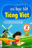 Để Học Tốt Tiếng Việt 2 - Tập 1
