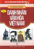Kể Chuyện Danh Nhân Việt Nam - Danh Nhân Văn Hoá Việt Nam (Tập 4)