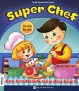 Super Chef - Con Trở Thành Siêu Đầu Bếp 2