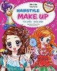 Hairstyle Make Up - Tóc Điệu - Môi Xinh (Pretty Girl Là Con Gái...)