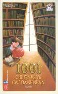 1001 Chuyện Kể Về Các Danh Nhân (Tái Bản 2017)