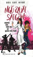 Ngũ Quái Sài Gòn - Tập 2: Chuyện Của Thúy Bụi Và Quyên Tiểu Muội