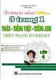 Bồi Dưỡng Học Sinh Giỏi Violympic 3 Trong 1 Toán - Tiếng Việt - Tiếng Anh Trên Mạng Internet - Lớp 4