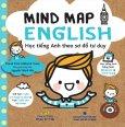 Mind Map English - Học Tiếng Anh Theo Sơ Đồ Tư Duy (Kèm 1 CD)
