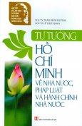 Tư Tưởng Hồ Chí Minh Về Nhà Nước, Pháp Luật Và Hành Chính Nhà Nước
