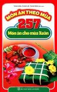 Món Ăn Theo Mùa - 257 Món Ăn Cho Mùa Xuân