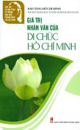Giá Trị Nhân Văn Của Di Chúc Hồ Chí Minh