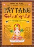 Triết Lý Nhân Sinh Phật Giáo - Tây Tạng Sinh Tử Kỳ Thư