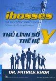 iBosses - Thủ Lĩnh Số Thế Hệ Y