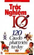 Trắc Nghiệm IQ - 120 Câu Đố Phát Triển Tư Duy