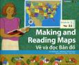 Making And Reading Maps - Vẽ Và Đọc Bản Đồ (Trình Độ 1 - Tập 11) - Kèm 1 CD