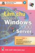 Làm chủ Microsoft Windows 2000 Server Tập 1