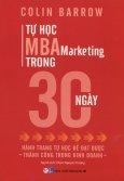 Tự Học MBA Marketing Trong 30 Ngày