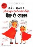 Cẩm Nang Phòng Tránh Xâm Hại Trẻ Em