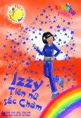 Phép Lạ Cầu Vồng - Tập 6: Izzy Tiên Nữ Sắc Chàm