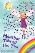 Phép Lạ Cầu Vồng - Tập 7: Heather Tiên Nữ Sắc Tím
