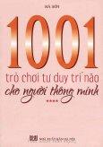 1001 Trò Chơi Tư Duy Trí Não Cho Người Thông Minh - Tập 4