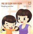 Mẹ Ơi Con Xin Hứa (Kĩ Năng Song Ngữ)