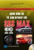 Dựng Hình 3D Từ Ảnh Bitmap Với 3DS MAX - Dùng Kèm Đĩa CD
