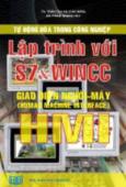 Tự Động Hoá Trong Công Nghiệp - Lập Trình Với S7 Và WINCC (Giao Diện người - Máy)
