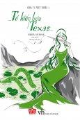 Tổ Kiến Lửa Texas (Công Ty Phép Thuật 4)
