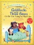 Truyện Cổ Tích Nổi Tiếng Thế Giới - Cô Bé Tóc Vàng Và Nhà Gấu (Song Ngữ)