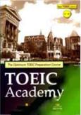 The Optimum TOEIC Preparation Course - TOEIC Academy (Dùng Kèm 1 Đĩa MP3)