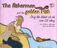 Ông Lão Đánh Cá Và Con Cá Vàng (Song Ngữ)
