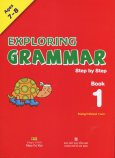 Exploring Grammar Step By Step - Book 1