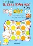 Phát Triển Tư Duy Toán Học Cùng Thỏ Mặt To (4 - 5 Tuổi) - Tập 5
