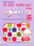 Phát Triển Tư Duy Toán Học Cùng Thỏ Mặt To (3 - 4 Tuổi) - Tập 5