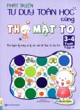 Phát Triển Tư Duy Toán Học Cùng Thỏ Mặt To (3 - 4 Tuổi) - Tập 4