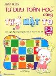 Phát Triển Tư Duy Toán Học Cùng Thỏ Mặt To (2 - 3 Tuổi) - Tập 1