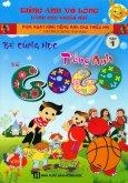 Bé Cùng Học Tiếng Anh Với Gogo - Tập 1 (Kèm 1 VCD) - Tái Bản 2015