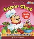 Super Chef - Con Trở Thành Siêu Đầu Bếp 7